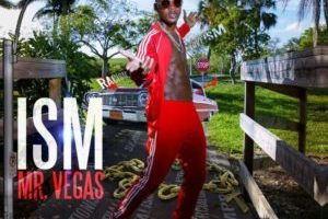 ISM – Mr. Vegas